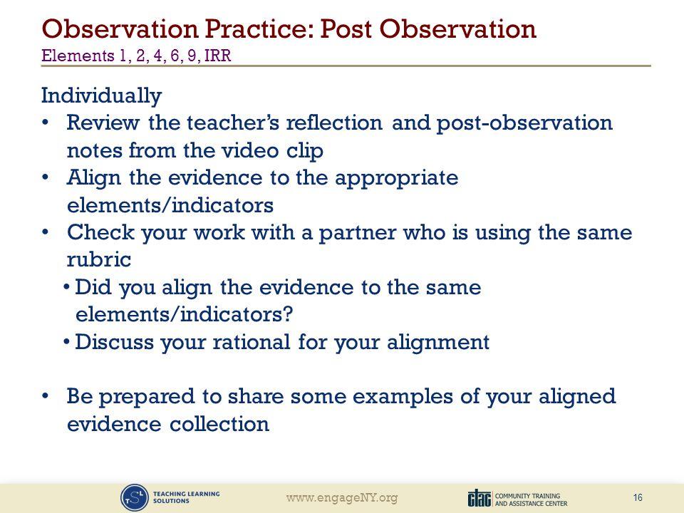 Observation Practice: Post Observation Elements 1, 2, 4, 6, 9, IRR