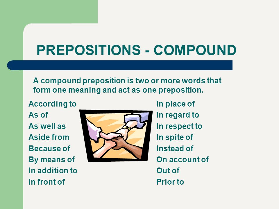PREPOSITIONS - COMPOUND