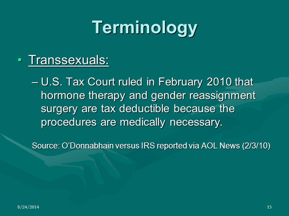 Terminology Transsexuals: