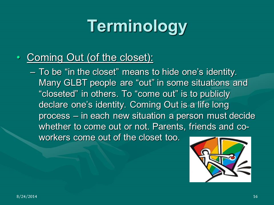 Terminology Coming Out (of the closet):