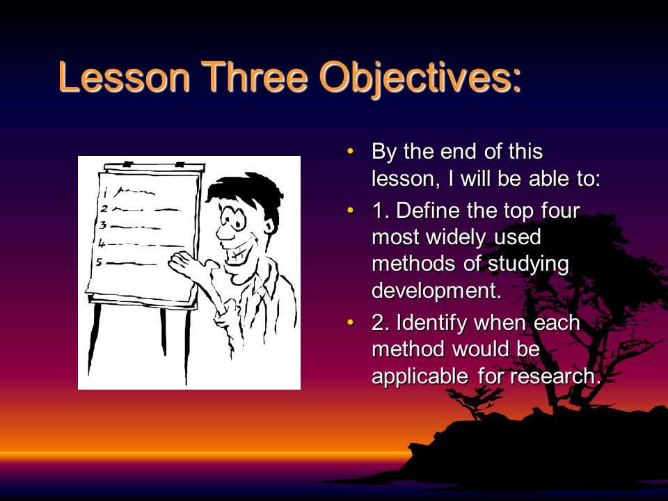 Lesson Three Objectives: