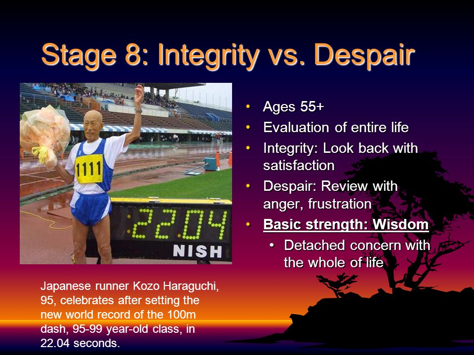 Stage 8: Integrity vs. Despair