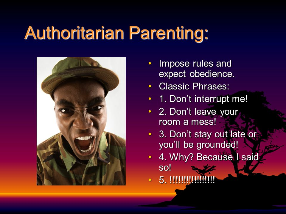 Authoritarian Parenting: