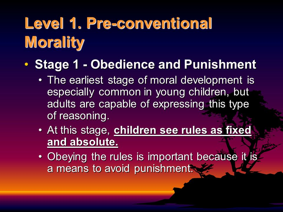 Level 1. Pre-conventional Morality