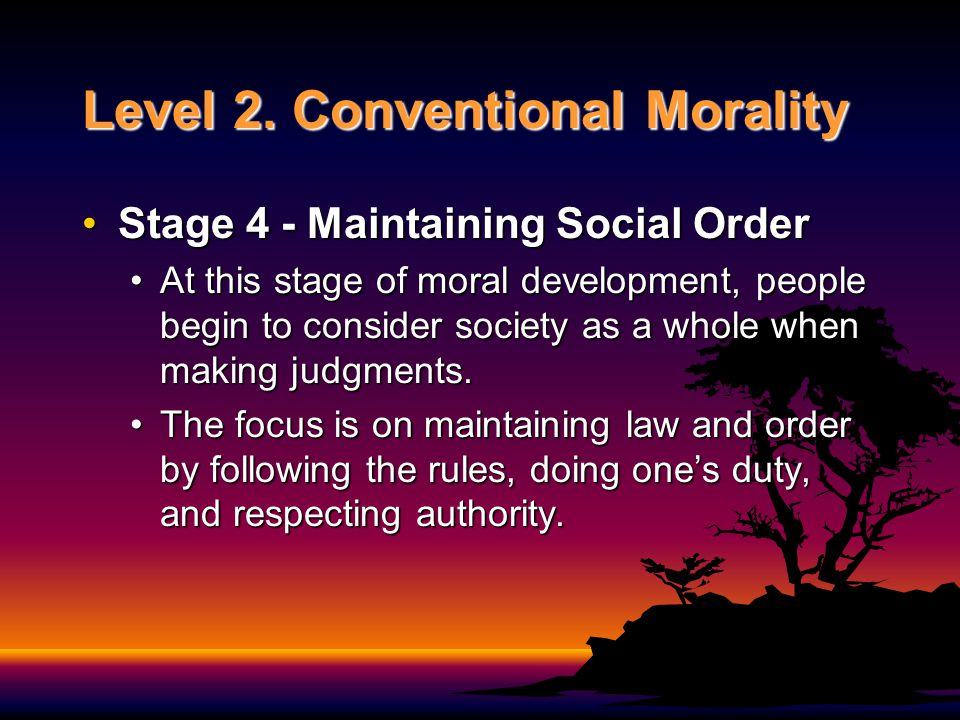 Level 2. Conventional Morality