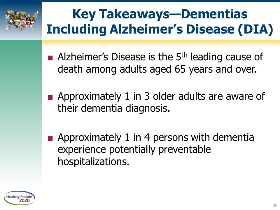 Key Takeaways—Dementias Including Alzheimer's Disease (DIA)