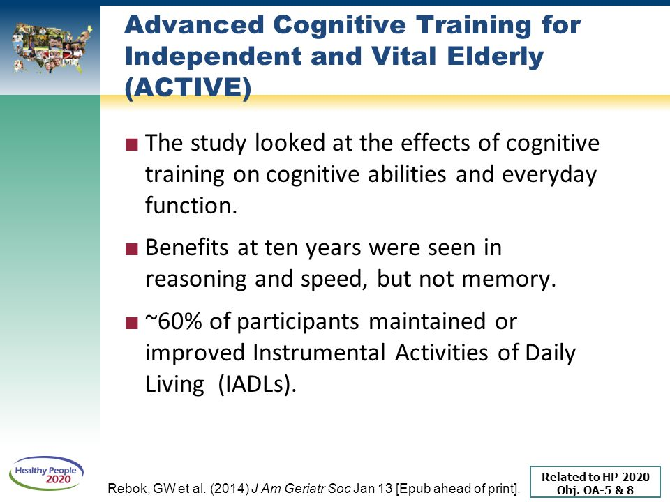 Advanced Cognitive Training for Independent and Vital Elderly (ACTIVE)