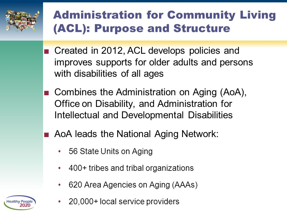 Administration for Community Living (ACL): Purpose and Structure