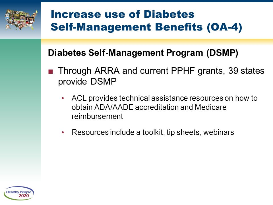 Increase use of Diabetes Self-Management Benefits (OA-4)
