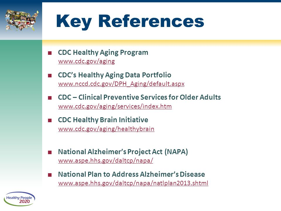Key References CDC Healthy Aging Program