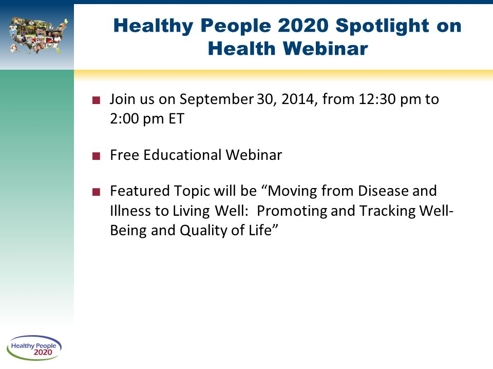 Healthy People 2020 Spotlight on Health Webinar