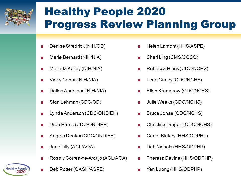 Healthy People 2020 Progress Review Planning Group