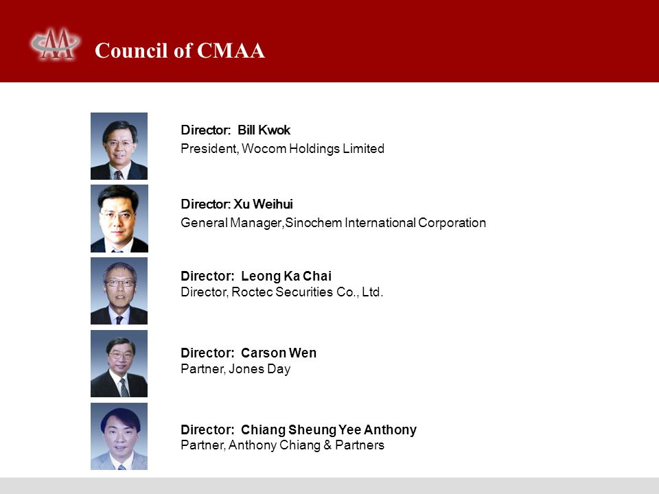 Council of CMAA Director: Bill Kwok President, Wocom Holdings Limited