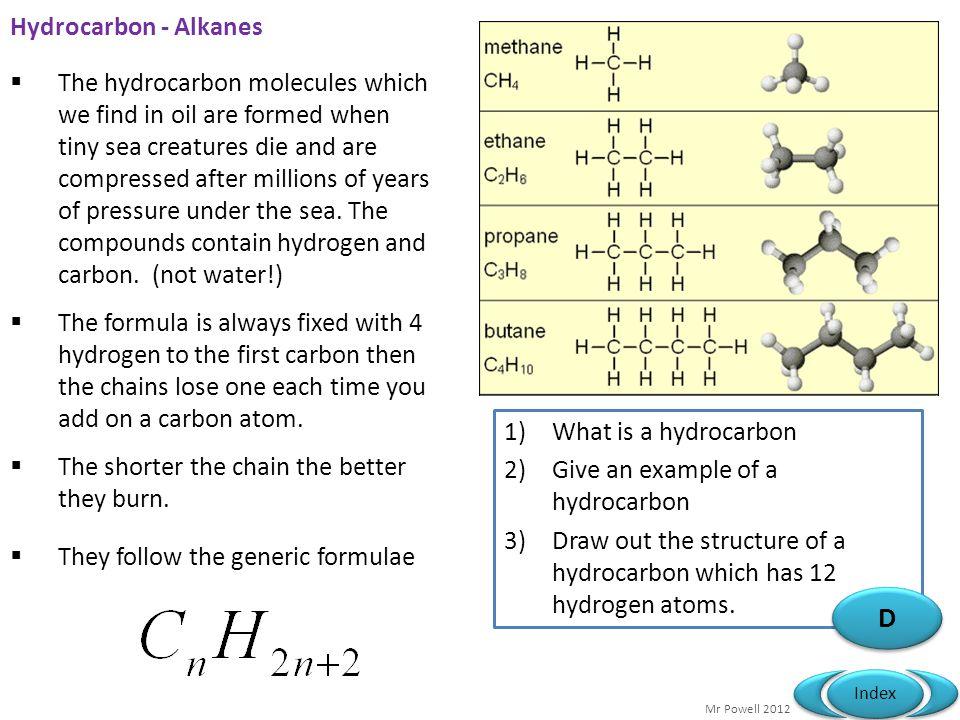 D Hydrocarbon - Alkanes