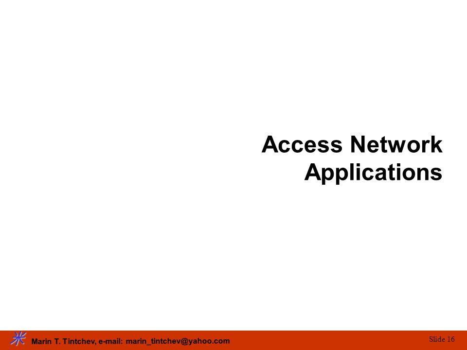 Access Network Applications