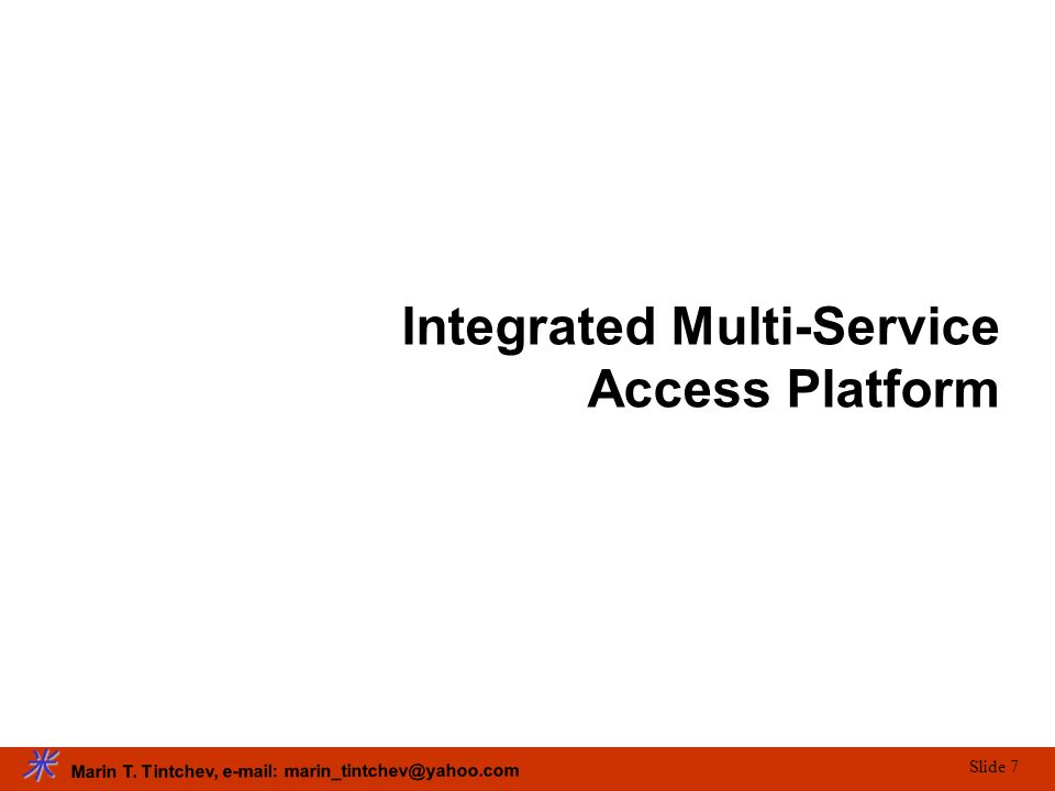 Integrated Multi-Service