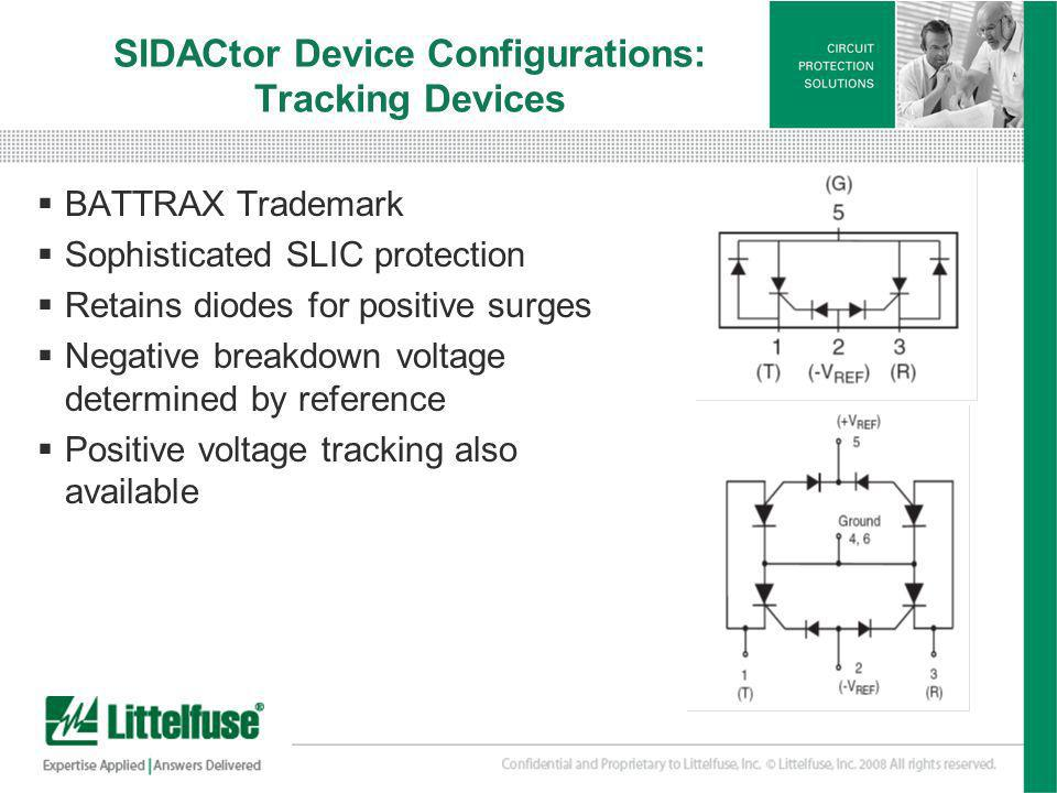 SIDACtor Device Configurations: Tracking Devices