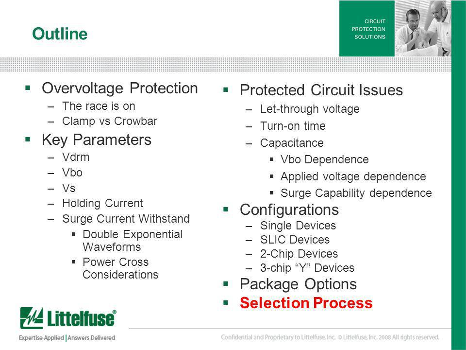 Outline Overvoltage Protection Key Parameters Protected Circuit Issues