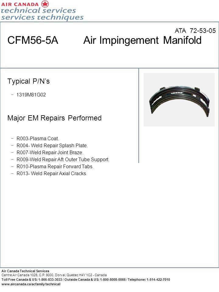 CFM56-5A Air Impingement Manifold
