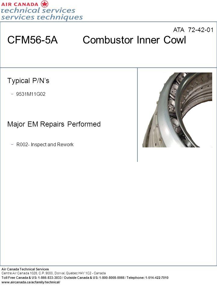 CFM56-5A Combustor Inner Cowl