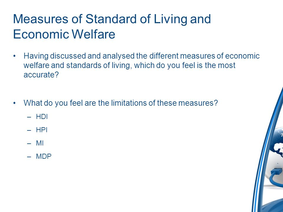 Measures of Standard of Living and Economic Welfare