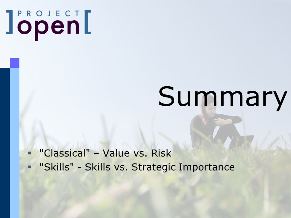 Summary Classical – Value vs. Risk