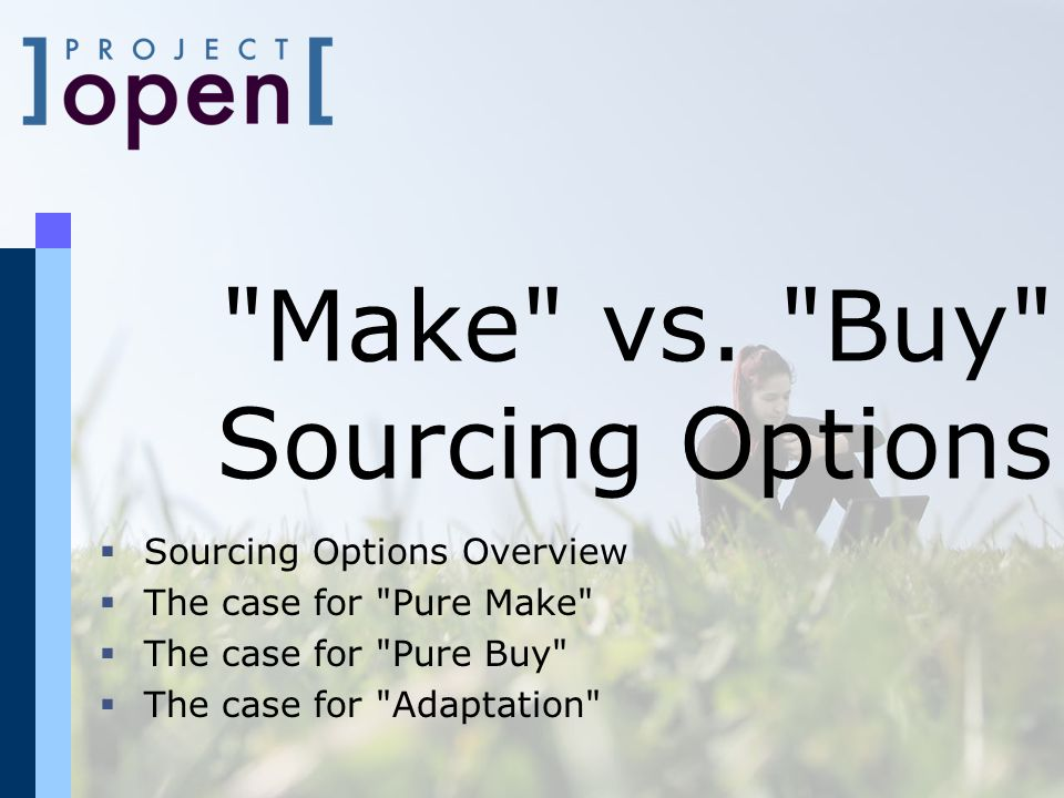Make vs. Buy Sourcing Options