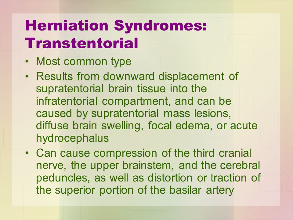 Herniation Syndromes: Transtentorial