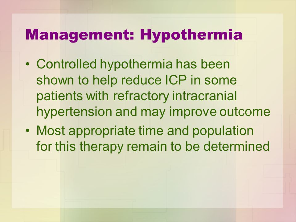 Management: Hypothermia