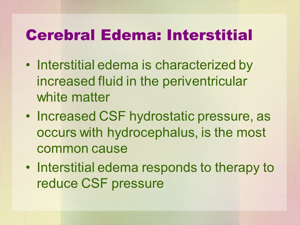 Cerebral Edema: Interstitial