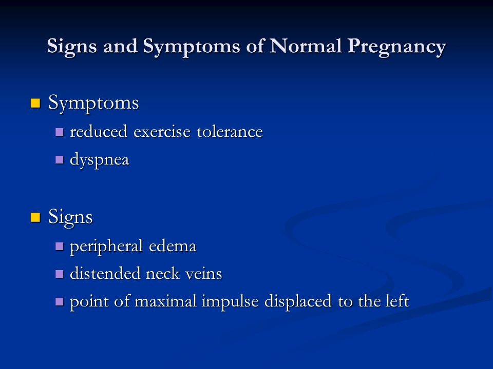 Signs and Symptoms of Normal Pregnancy