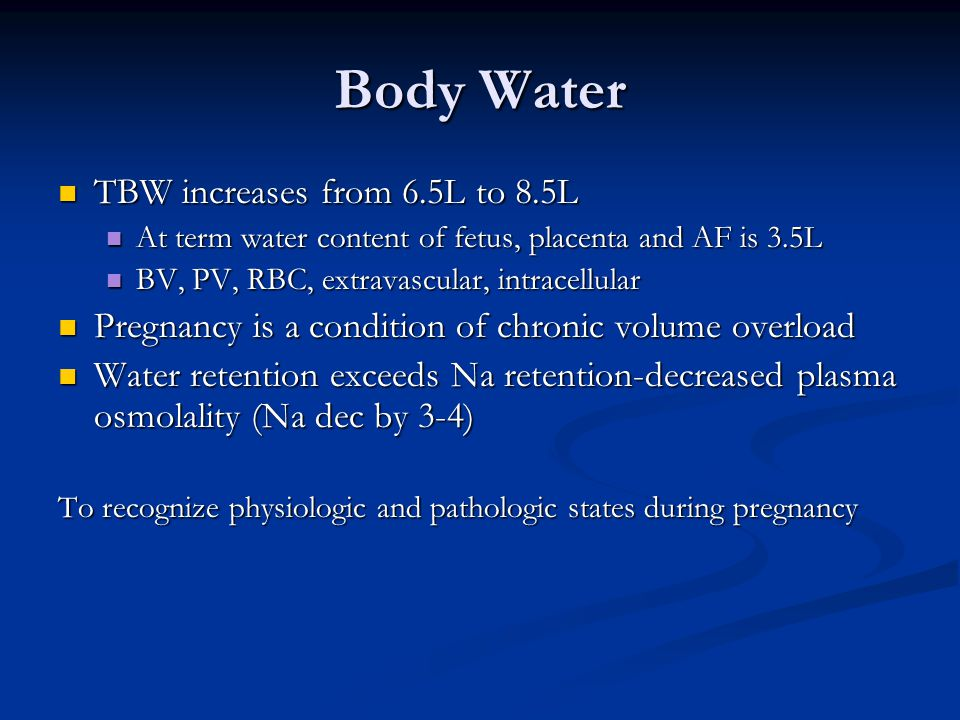 Body Water TBW increases from 6.5L to 8.5L