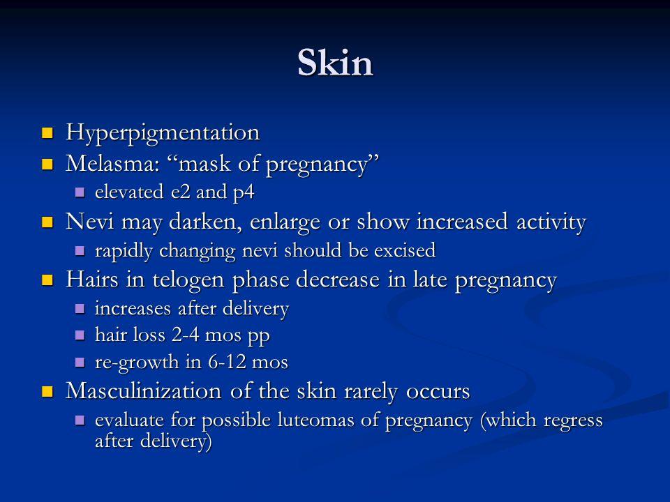 Skin Hyperpigmentation Melasma: mask of pregnancy