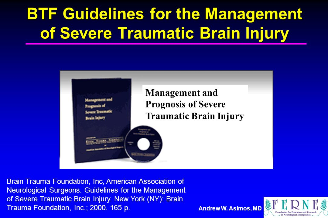 BTF Guidelines for the Management of Severe Traumatic Brain Injury