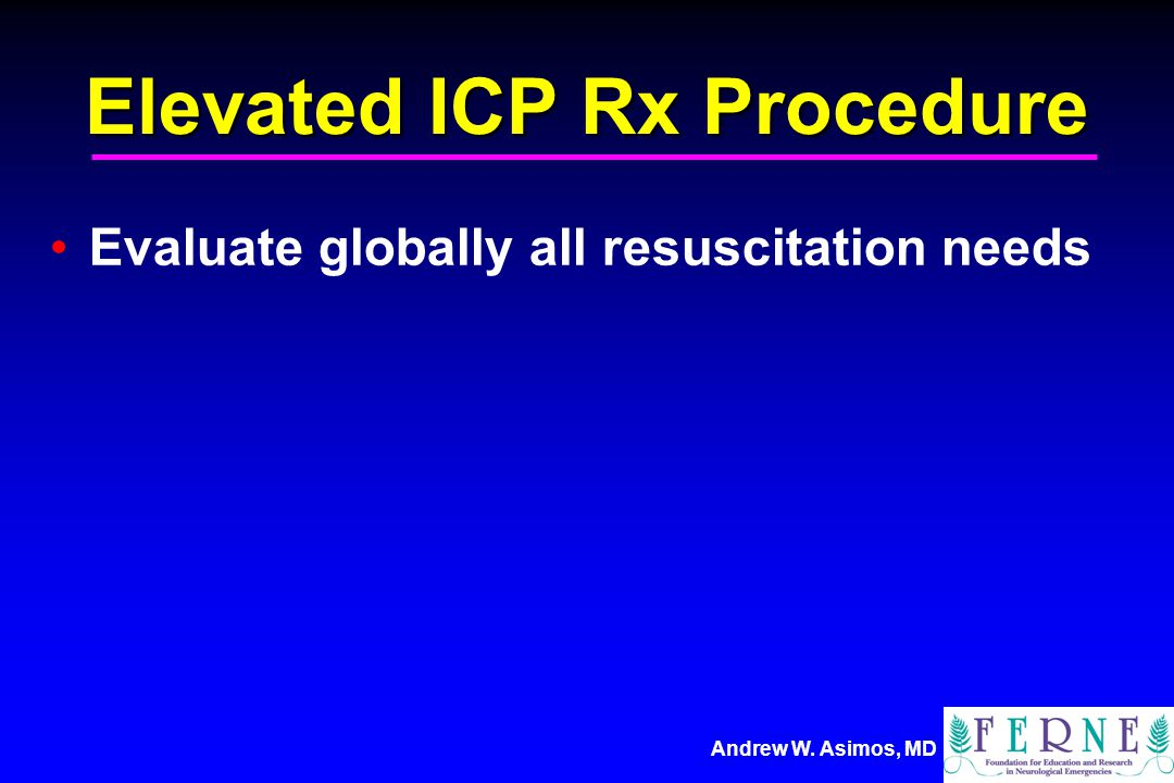 Elevated ICP Rx Procedure