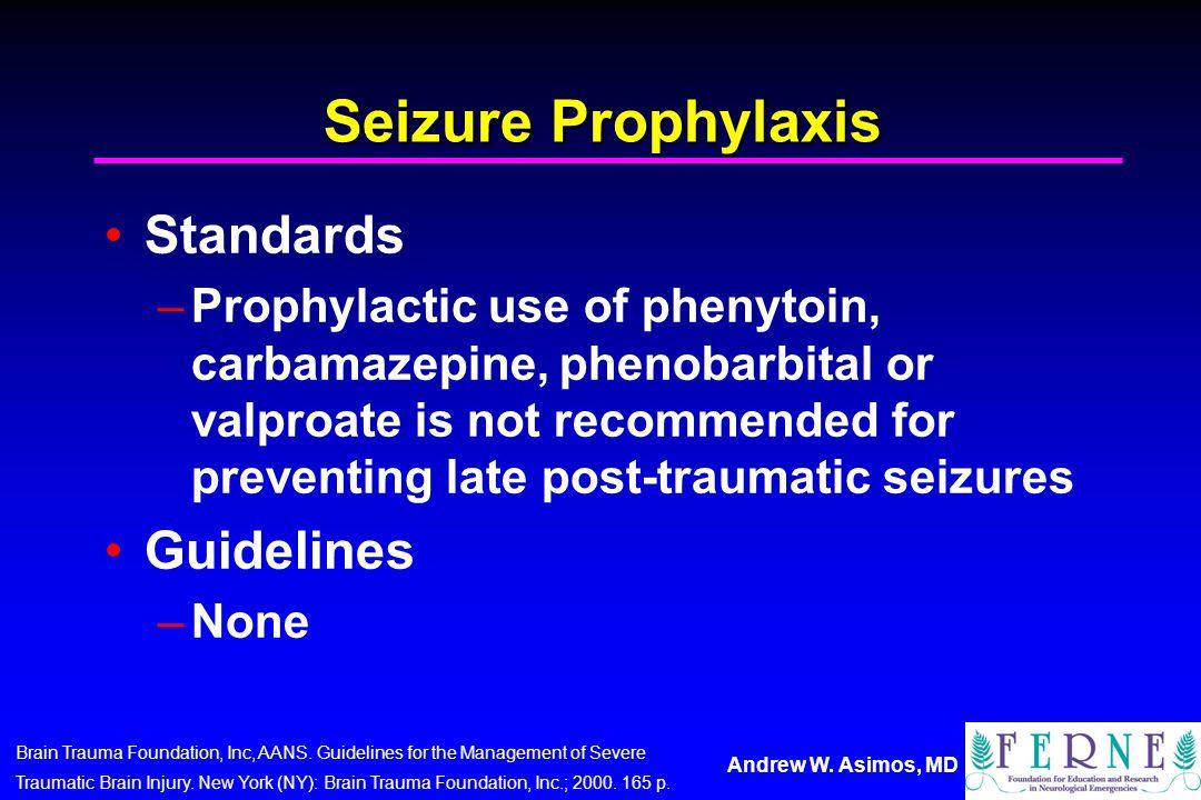 Seizure Prophylaxis Standards Guidelines
