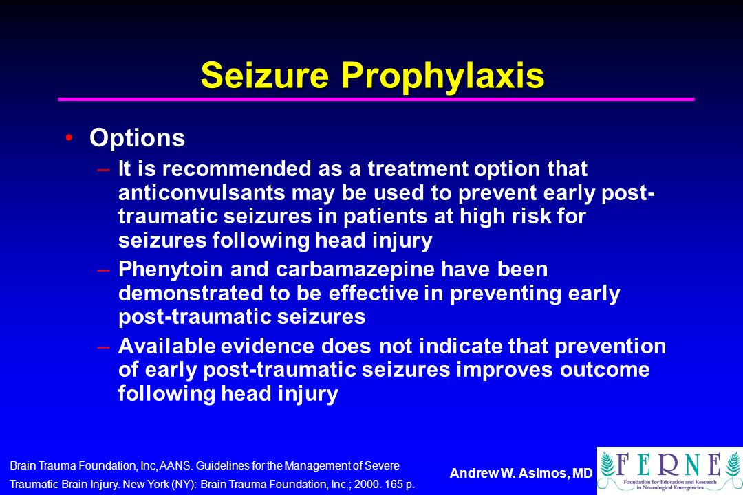 Seizure Prophylaxis Options