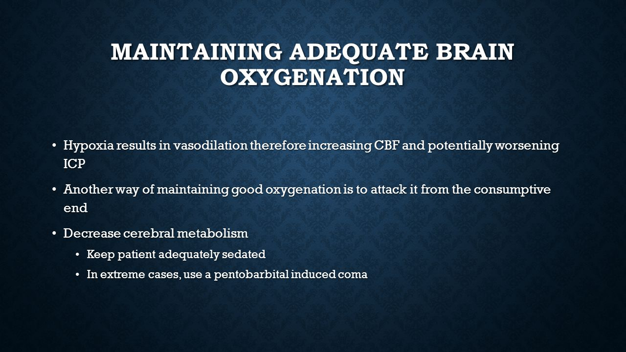 Maintaining Adequate Brain Oxygenation