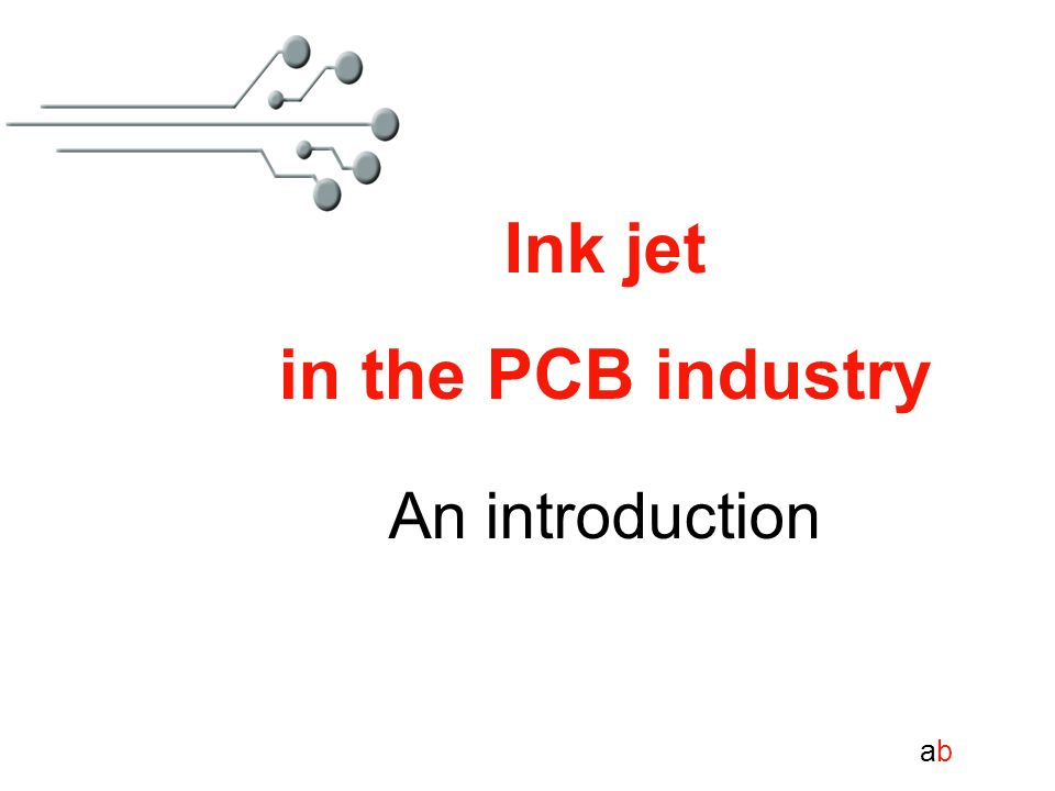 Ink jet in the PCB industry