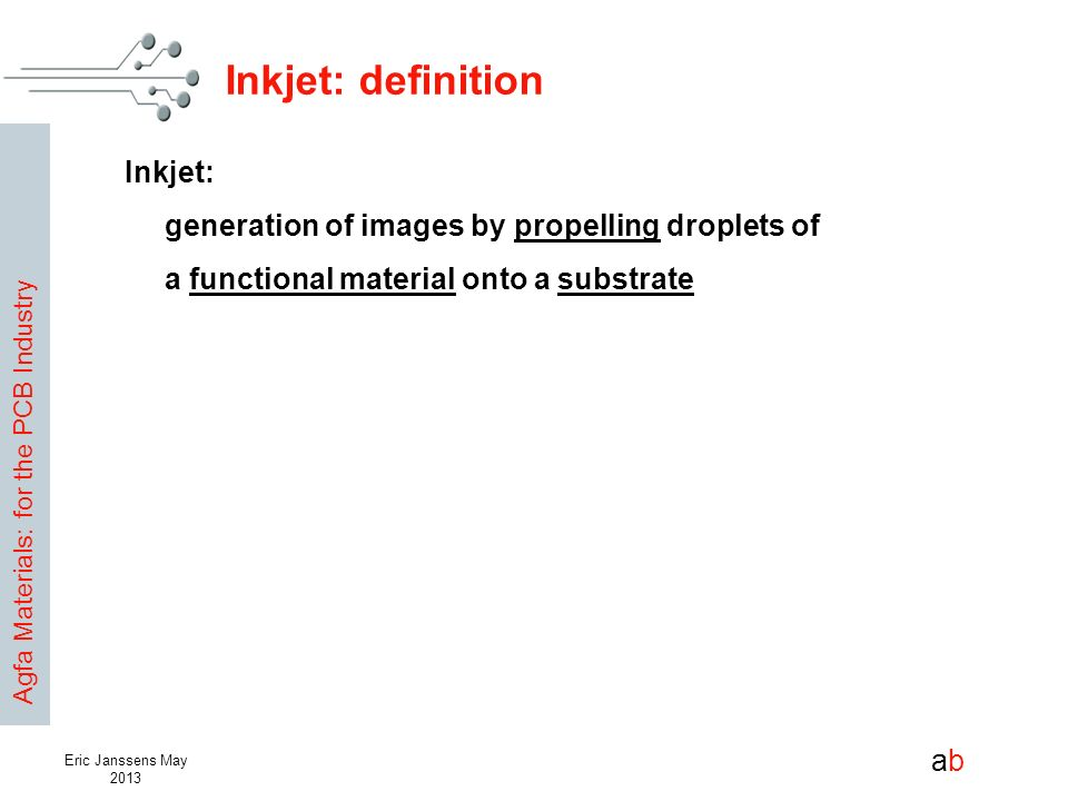Inkjet: definition Inkjet: