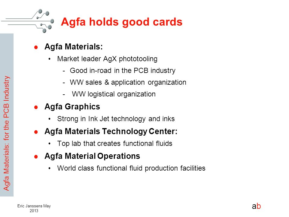 Agfa holds good cards Agfa Materials: Agfa Graphics