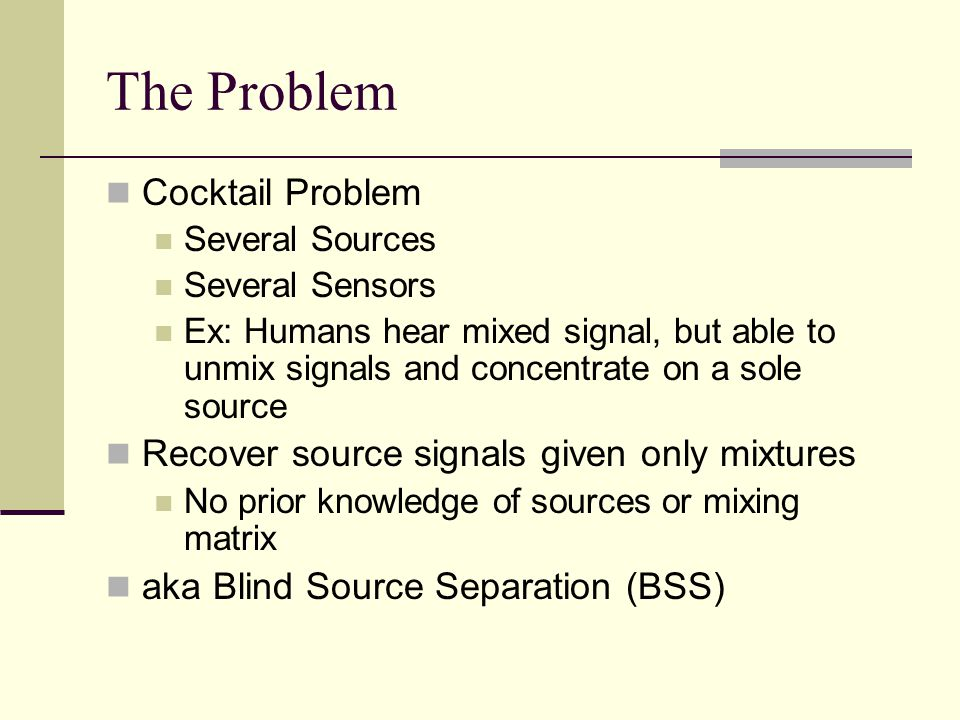 The Problem Cocktail Problem