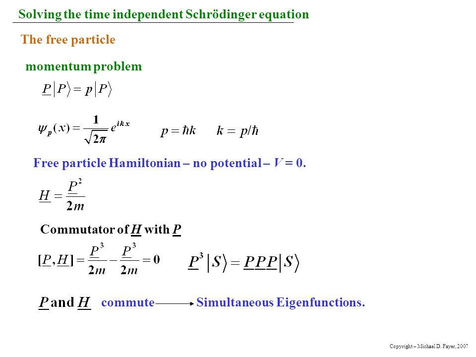 Solving the time independent Schrödinger equation