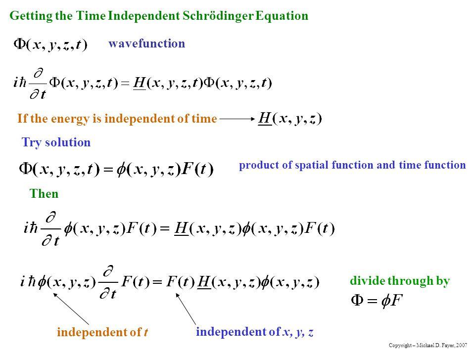 Getting the Time Independent Schrödinger Equation
