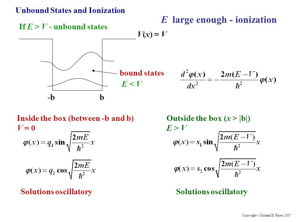 E large enough - ionization