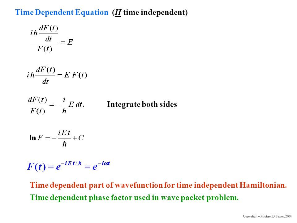 Time Dependent Equation (H time independent)