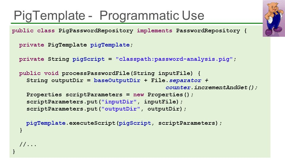 PigTemplate - Programmatic Use