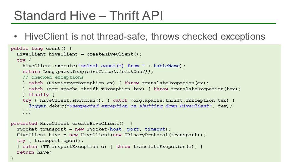 Standard Hive – Thrift API