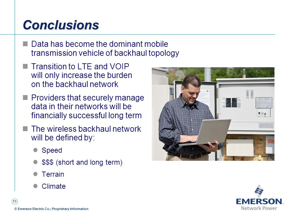 Conclusions Data has become the dominant mobile transmission vehicle of backhaul topology.