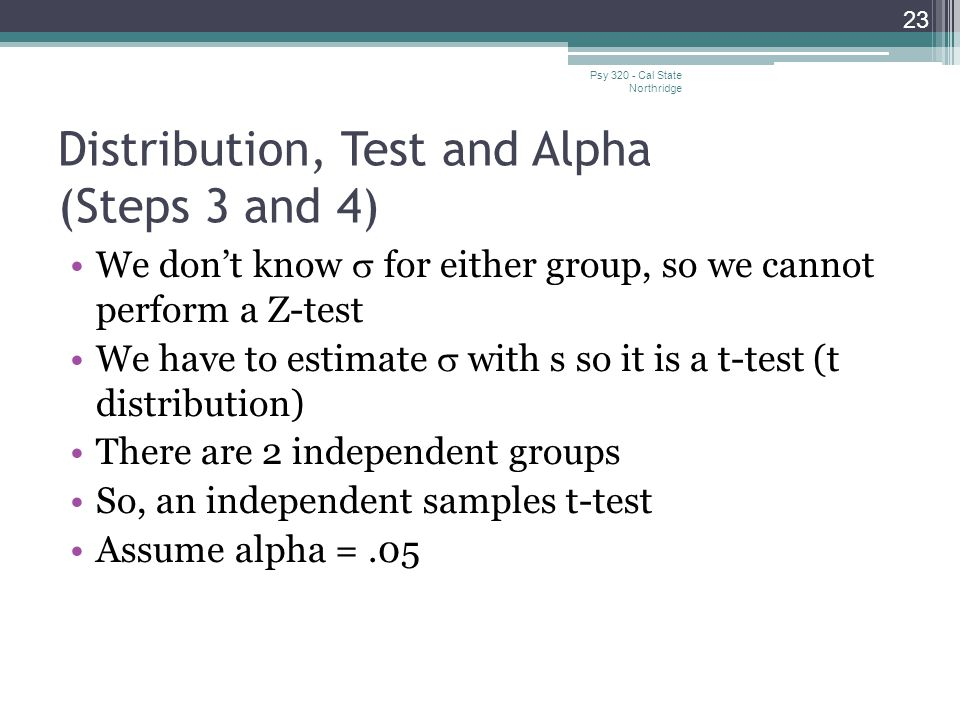 Distribution, Test and Alpha (Steps 3 and 4)